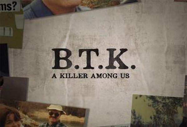 BTK: A Killer Among Us