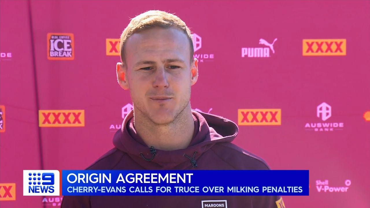 Queensland skipper Daly Cherry-Evans calls for 'gentlemen's agreement' to stop milking