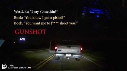Dashcam footage from Westlake's Uber shows Boek approaching, before a gunshot is heard.