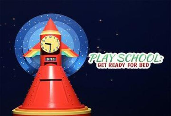 Play School: Get Ready For Bed