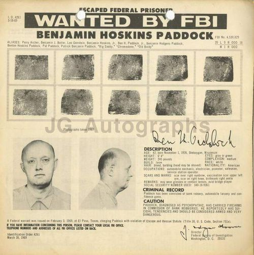 Patrick Benjamin Paddock was a violent bank robber during the 1960s and 1970s.