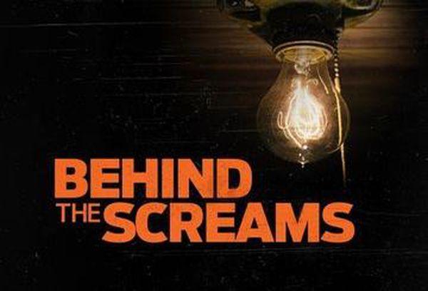 Behind The Screams