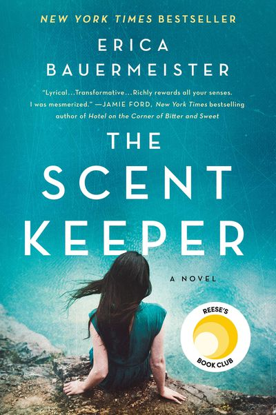 The Scent Keeper by Erica Bauermeister: February 2020