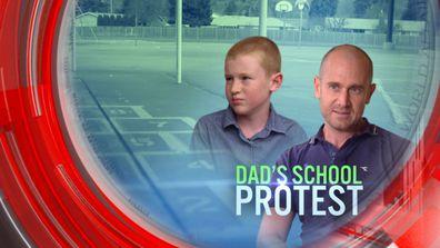 Dad's school protest
