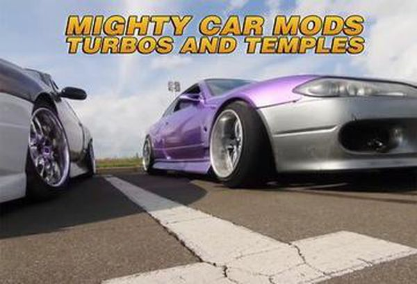 Mighty Car Mods: Turbos And Temples