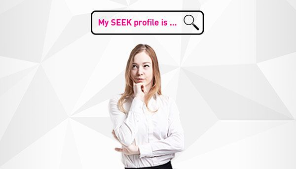 No experience? Here's what to put on your SEEK profile