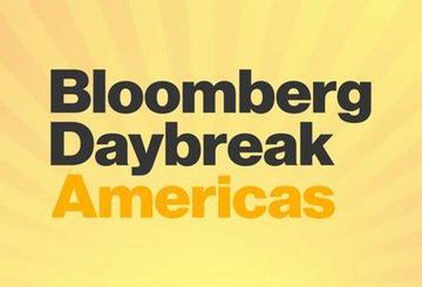 Bloomberg Daybreak: Americas