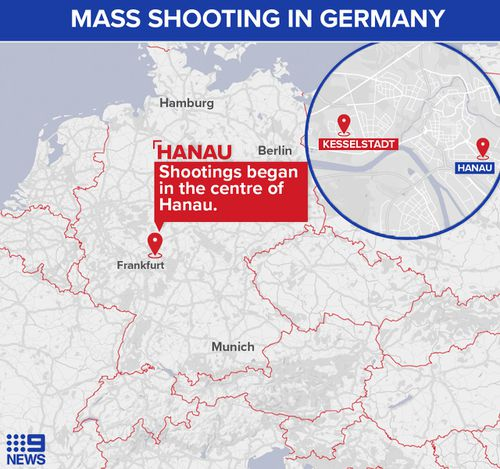 The gunman shot at least three people in Hanau before driving to Kesselstadt to kill another five.