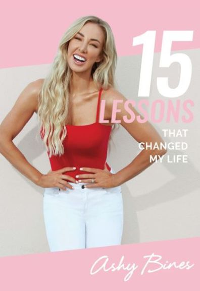 Ashy Bines 15 Lessons That Changed My Life