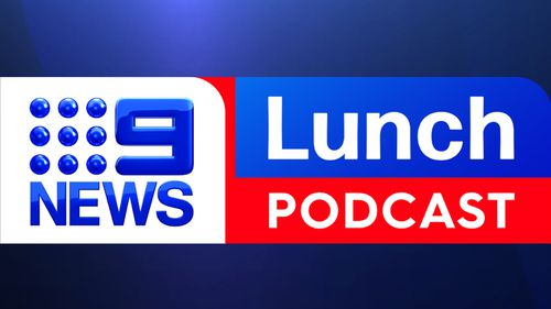 Follow the 9News Lunch Podcast