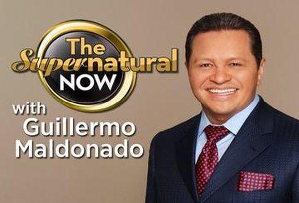 The Supernatural Now with Guillermo Maldonado