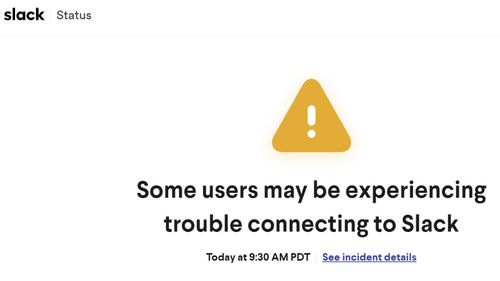 Slack said it had connection issues.