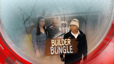 Builder bungle