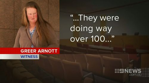 Greer Arnott said the cars were travelling at more than 100km/h. (9NEWS)