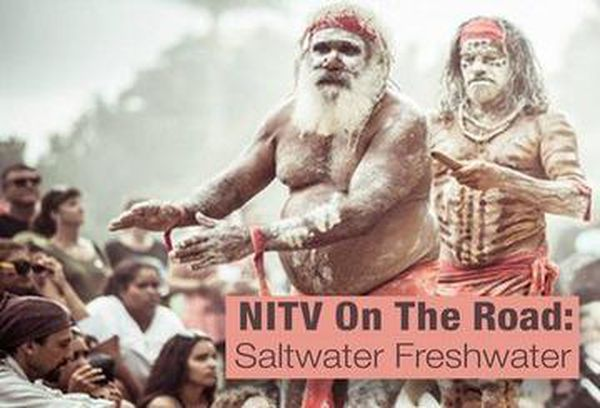NITV on the Road: Saltwater Freshwater