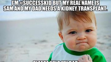 Father of 'Success Kid' needs help getting a new kidney