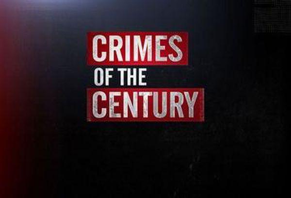 Crimes Of The Century