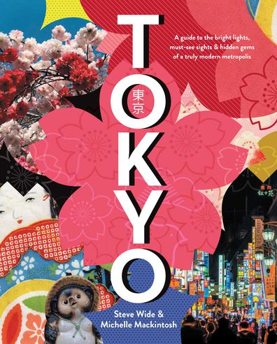 Tokyo by Steve Wide & Michelle Mackintosh (Pan Macmillan Australia) book cover