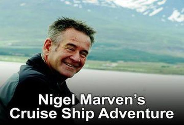 Nigel Marven's Cruise Ship Adventure