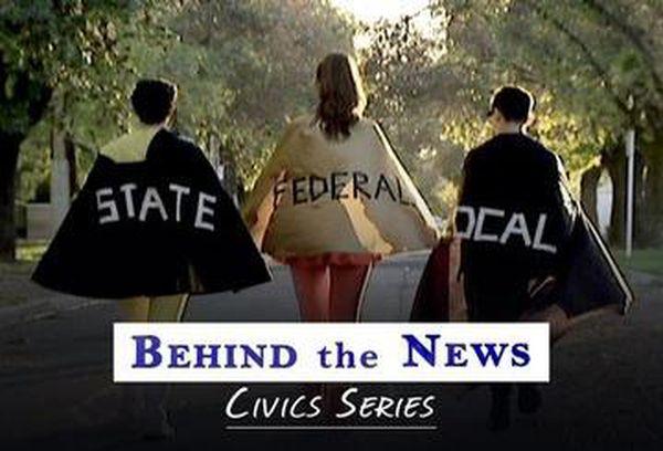 Behind the News: Civics Series