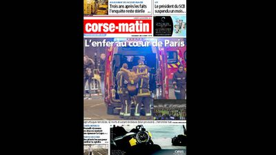 French newspaper <em>Corse-matin</em> ran 'Hell in the heart of Paris'.