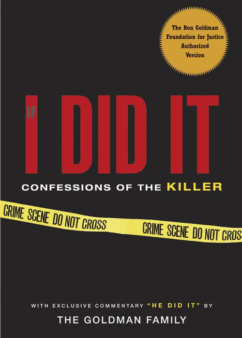 """""""If I Did It"""" was later published and the rights awarded to Goldman's estate. (AP/AAP)"""