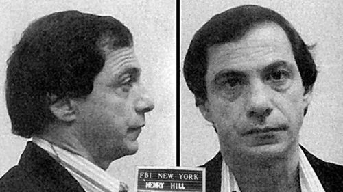 Henry Hill (Ray Liotta's character in Goodfellas).