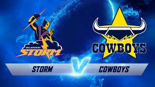 Round 3: Melbourne Storm v North Queensland Cowboys