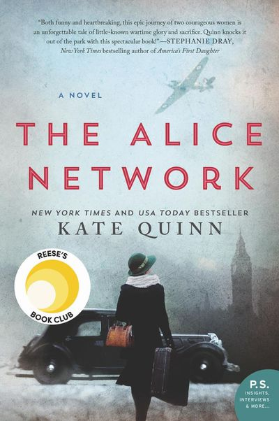 The Alice Networkby Kate Quinn - July 2017