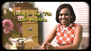 living in the '70s with martha