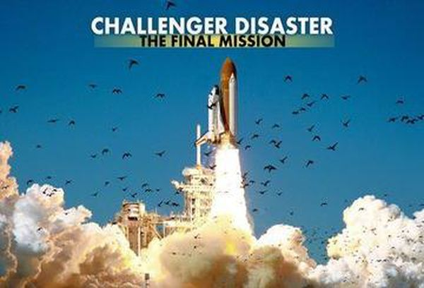 Challenger Disaster: The Final Mission