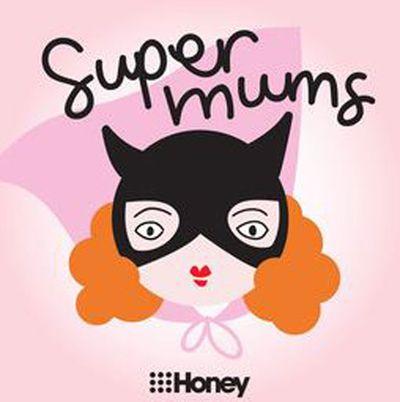 Super Mums