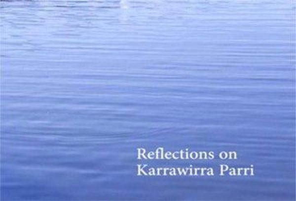 Reflections On Karrawirra Parri