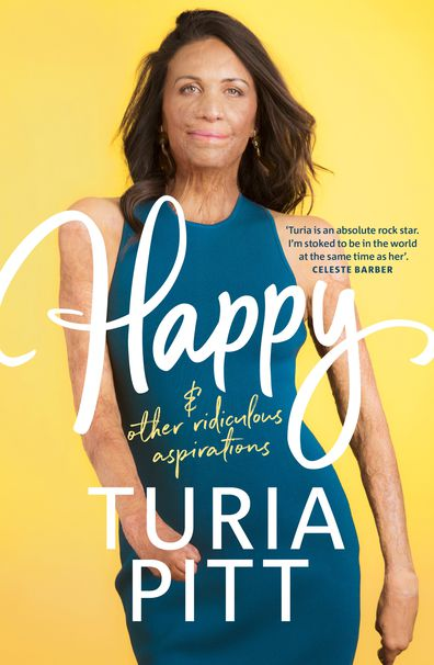 TURIA PITT - Happy & other ridiculous aspirations