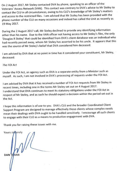 A redacted letter from the-then minister for veterans affairs, Dan Tehan, to Mr Steley's local federal MP, Darren Chester. It said Mr Steley had phoned the wrong DVA number.