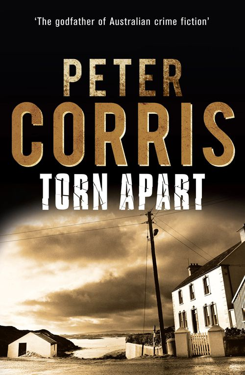 Peter Corris, the author of Torn Apart, has died aged 76