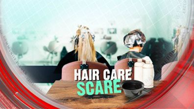 Hair care scare