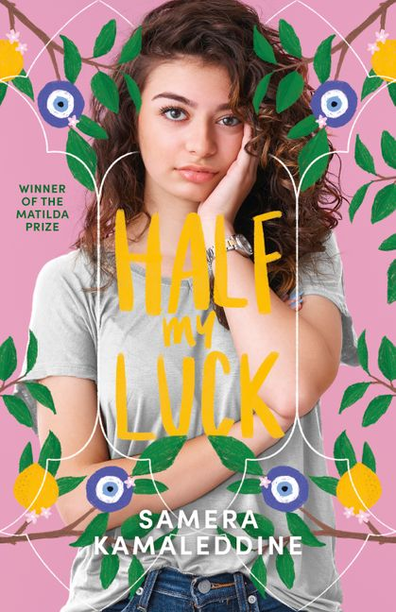 Half My Luck by Samera Kamaleddine