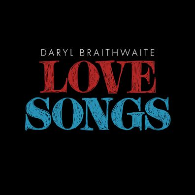Daryl Braithwaite's new release, 'Love Songs'