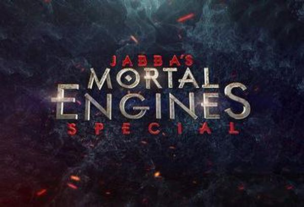 Jabba's Mortal Engines Special