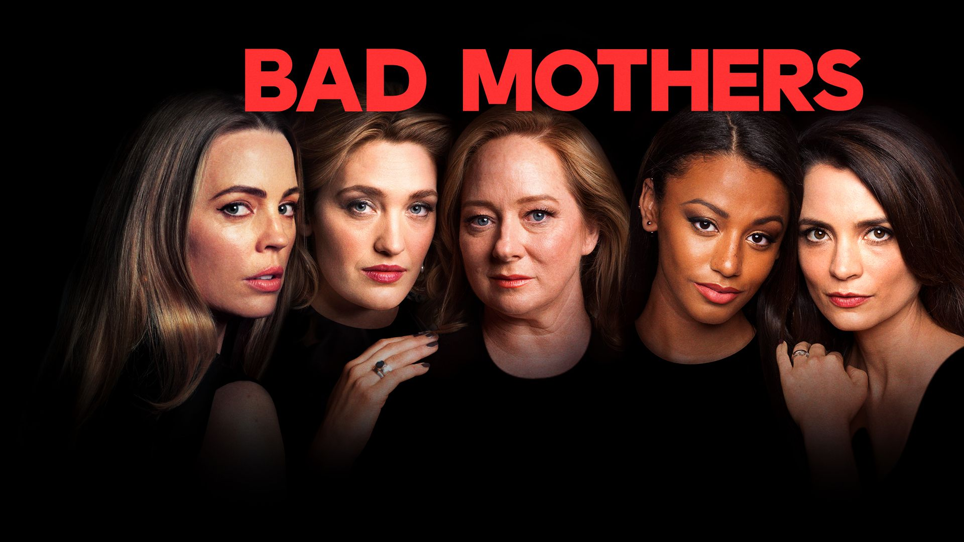 Watch Bad Mothers Season 1, Catch Up TV