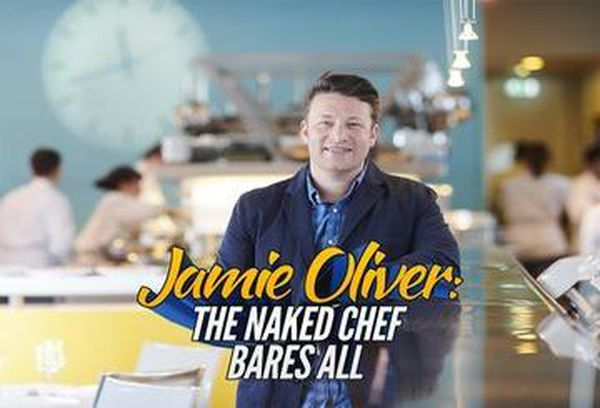 Jamie Oliver: The Naked Chef Bares All