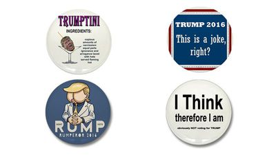 Some badges for those who aren't fans of the Donald. (cafepress.com.au)
