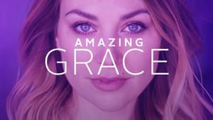 Latest: Amazing Grace