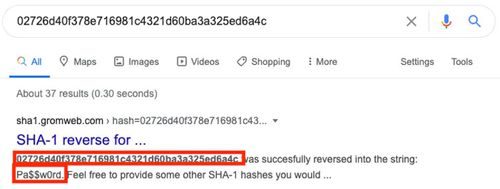 This screenshot of a Google search result for the SHA hashed password value '02726d40f378e716981c4321d60ba3a325ed6a4c' reveals the original password: 'Pa$$w0rd'.