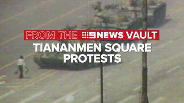 From the 9News vault: Tiananmen Square protests