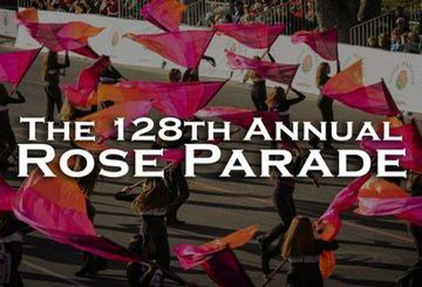 The 128th Annual Rose Parade