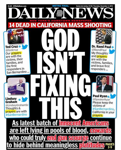 'God Isn't Fixing This': NY Daily News slams Republican politicians for offering prayers following San Bernardino mass shooting
