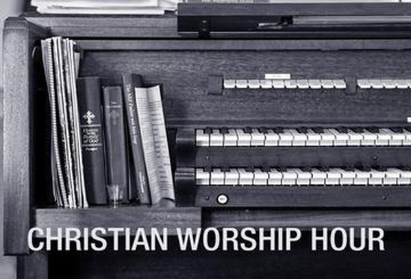 Christian Worship Hour