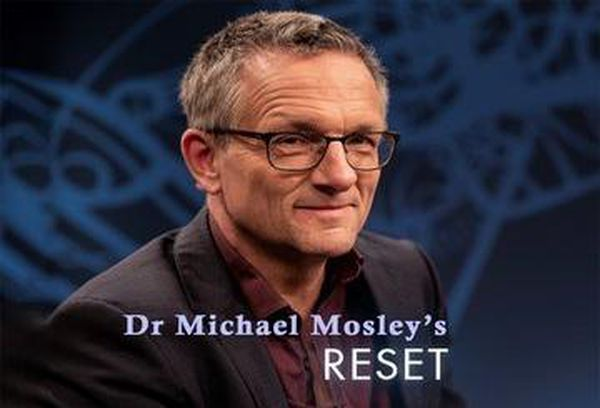 Dr Michael Mosley's Reset